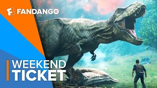 Now In Theaters: Jurassic World: Fallen Kingdom   Weekend Ticket
