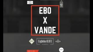 EBO X VANDE - Lighting4LIFE [REMIX]