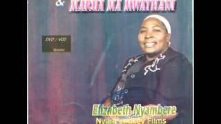 Elizabeth Nyambere - Marua ma Mwathani (AUDIO)