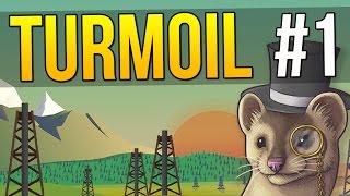 Let's Play Turmoil - Ep. 1 - OIL TYCOON ★ Turmoil Gameplay