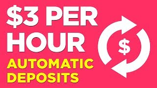 Earn $3 Per Hour - Automatic PayPal Deposits - Hands Free!