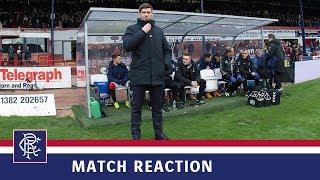 REACTION | Steven Gerrard | Dundee 1-1 Rangers