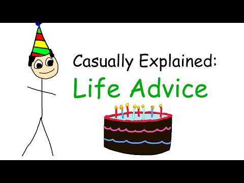 Casually Explained 10 Pieces of Life Advice