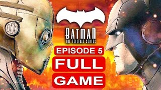 BATMAN Telltale EPISODE 5 FULL Gameplay Walkthrough Part 1 No Commentary (BATMAN Telltale Series)