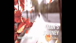 Youssef Nassif # Longah nahawand # Man's journey لونغه نهوند