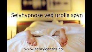 Hypnose ved Uro i Kropp og Urolig Søvn  - Sov rolig med Hypnoterapi - Norsk
