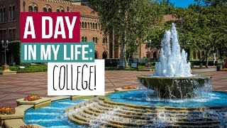A Day in My Life: COLLEGE (USC)