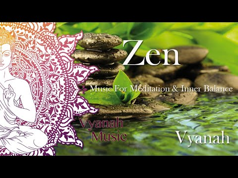 1 HOUR Zen Music For Inner Balance Stress Relief and Relaxation by Vyanah