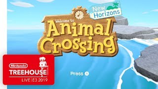 Animal Crossing: New Horizons Gameplay - Nintendo Treehouse: Live | E3 2019
