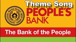 PEOPLES BANK KANDY -THEME SONG