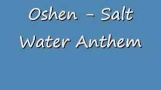 Oshen Salt Water Anthem