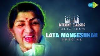 Weekend Classic Radio Show    Lata Mangeshkar Special   Mee Raat Takali   Airaneechya Deva Tula