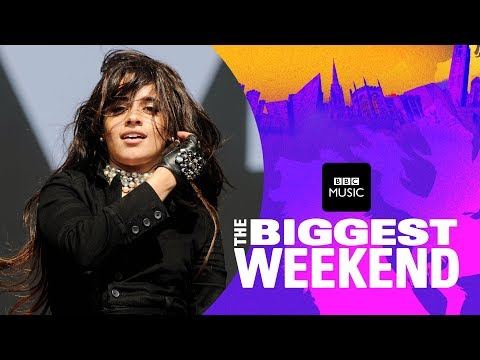 Camila Cabello - Never Be The Same (The Biggest Weekend)