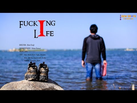 Xxx Mp4 FUCKING LIFE New Short Film Teaser 2017 Dew Drops Productions Directed By Rahul 3gp Sex