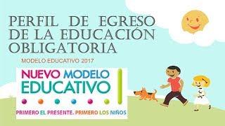 Soy Docente: PERFIL DE EGRESO DE EDUCACIÓN OBLIGATORIA