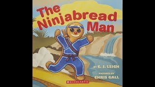 The Ninjabread Man by C.J. Leigh Read Aloud