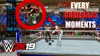 WWE 2K19 || Every Comeback Moments in the GamePlay👏😍WHICH ONE IS THE BEST👏😍