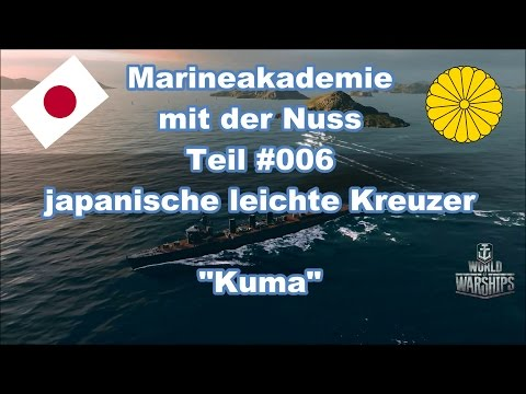 Xxx Mp4 WoWs Die Marineakademie Mit Der Nuss 006 Japanische Leichte Kreuzer Die Kuma 3gp Sex