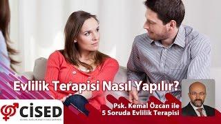 Evlilik Terapisi Nasıl Yapılır? - Psk. Kemal ÖZCAN