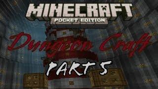 Part 5 - Dungeon Craft - Minecraft Pocket Edition