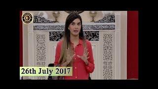 Good Morning Pakistan - 26th July 2017 - Top Pakistani Show
