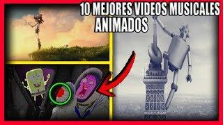 Los 10 MEJORES Videos Musicales ANIMADOS
