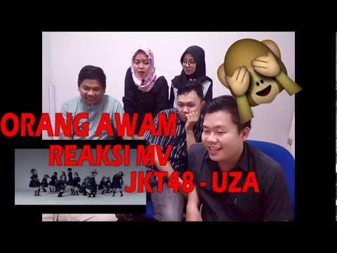 ORANG AWAM Reaksi MV JKT48 UZA