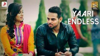 Monty Sehrawat - Yaari Endless | Jugraj Rainkh | New Punjabi Song 2016