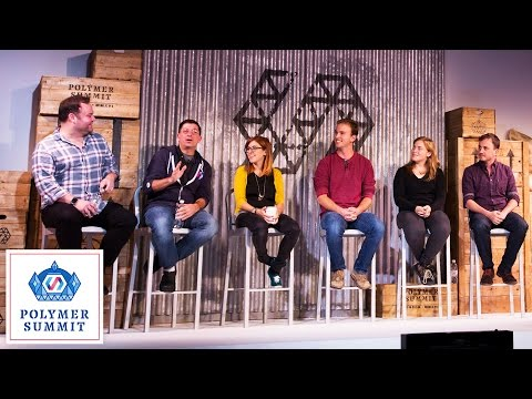 Discussion Panel (Polymer Summit 2016)