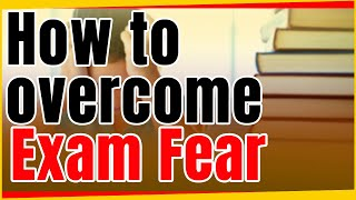 How To Overcome Exam Fear | Exam Phobia | Letstute