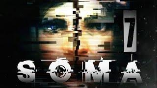We Fell in Love (SOMA Walkthrough/Gameplay Part 7)