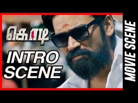 Kodi - Intro scene | Dhanush |  Trisha Krishnan |  Anupama Parameswaran