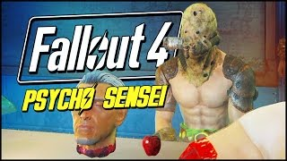 Fallout 4 Funny Moments | PSYCHO SENSEI SUBSTITUTE!