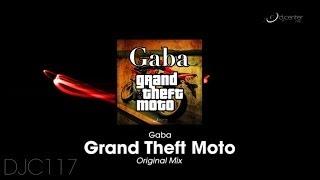 Gaba - Grand Theft Moto (Original Mix)