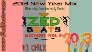 ZedBeats Mixtapes (Vol. 9) - 2013 New Year Mix (Non-Stop Zambian Party Music)