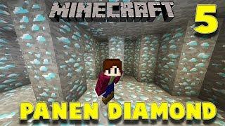 PANEN DIAMOND ! - Minecraft Survival Indonesia #5