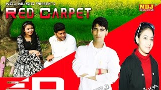 2016 Latest Haryanvi Song # Red Carpet # New Songs 2016 Haryanvi # Pardeep D Song # NDJ Music
