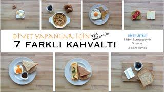 Diyet Yapanlar için Eşit Kaloride 7 Farklı Kahvaltı