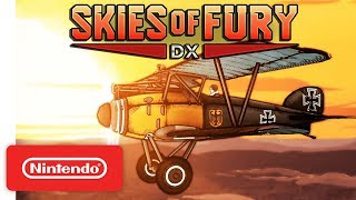 Skies of Fury DX Release Date Trailer - Nintendo Switch