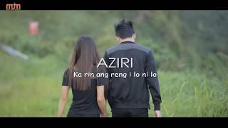 AZIRI - KA RIN ANG RENG I LO NILO (OFFICIAL)