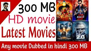 300 MB latest HD Movies download 2018 • Download dual audio dubbed HD movies• download dubbed movies