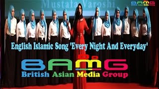 English Islamic Song 'Every Night And Everyday'