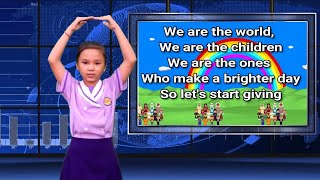 We Are The World With Actions    Graduation Song   We Are The World For Children