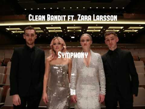 1h Clean Bandit feat. Zara Larsson - Symphony 1 heure  1 hour