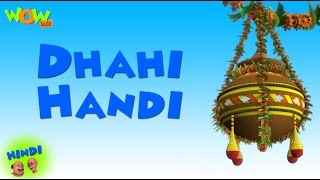 Dhahi Handi - Motu Patlu in Hindi - 3D Animation Cartoon for Kids -As seen on Nickelodeon
