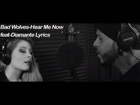 Bad Wolves Hear Me Now feat Diamante Lyrics