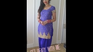 Get Ready With Me (Punjabi Style)