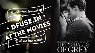 Review: Fifty Shades Of Grey [ Dfuse.in At The Movies ]