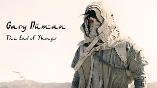Gary Numan - The End Of Things (Official Audio)