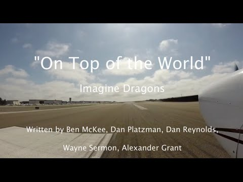 """On Top of the World"" - Imagine Dragons Lyric Video - Carlsbad to Catalina Island (KAVX Airport)"